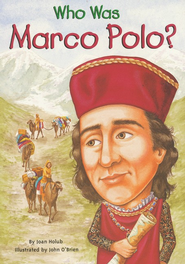 Who Was Marco Polo?  -     By: Joan Holub