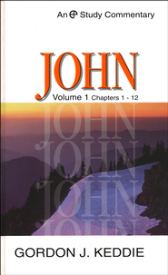 John 1-12: Evangelical Press Study Commentary  -              By: Gordon J. Keddie