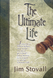 The Ultimate Life, Ultimate Series #2   -     By: Jim Stovall