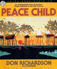 Peace Child - Unabridged Audiobook on CD  -     By: Don Richardson
