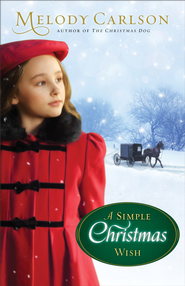 Simple Christmas Wish, A - eBook  -     By: Melody Carlson