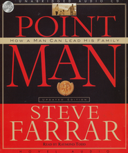 Point Man: How a Man Can Lead His Family                 Audiobook on CD  -              By: Steve Farrar