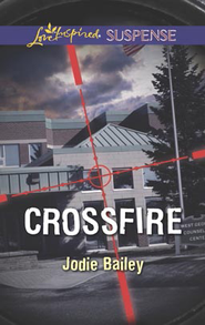 Crossfire  -     By: Jodie Bailey