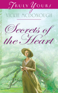 Secrets of the Heart - eBook  -     By: Vickie McDonough