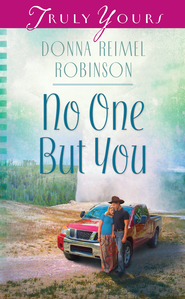 No One But You - eBook  -     By: Donna Reimel Robinson