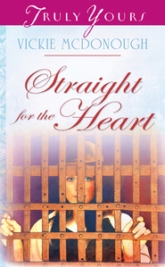 Straight For The Heart - eBook  -     By: Vickie McDonough