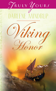Viking Honor - eBook  -     By: Darlene Mindrup