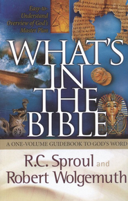 What's in the Bible, Softcover   -              By: R.C. Sproul, Robert Wolgemuth