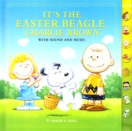 It's the Easter Beagle, Charlie Brown: With Sound and Music  -              By: Charles M. Schulz