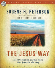 The Jesus Way Audiobook on CD  -     By: Eugene H. Peterson