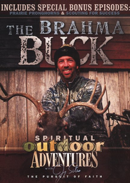 Spiritual Outdoor Adventures: The Brahma Buck--DVD   -     By: Jimmy Sites