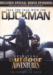 Spiritual Outdoor Adventures: Talk the Talk with the Duck Man, DVD  -     By: Jimmy Sites