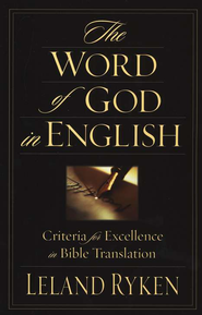 The Word of God in English  -     By: Leland Ryken