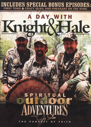 Spiritual Outdoor Adventures: A Day with Knight and Hale, DVD   -     By: Jimmy Sites