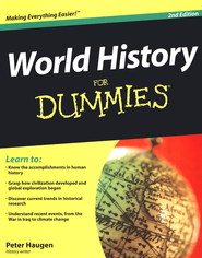 World History For Dummies, Second Edition  -              By: Peter Haugen