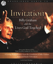 Invitation: Billy Graham and the Lives God Touched - Unabridged Audiobook on CD  -     By: Aram Tchividjian, Basyle Tchividjian