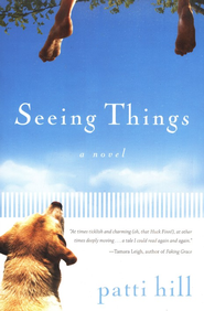 Seeing Things    -     By: Patti Hill