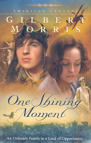 One Shining Moment (American Century Book #3) - eBook  -     By: Gilbert Morris