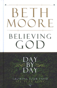 Believing God Day by Day: Growing Your Faith All Year Long - Slightly Imperfect  -              By: Beth Moore