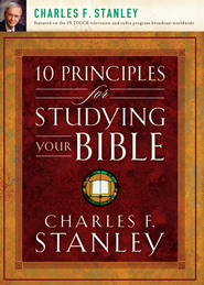 10 Principles for Studying Your Bible - eBook  -     By: Charles F. Stanley