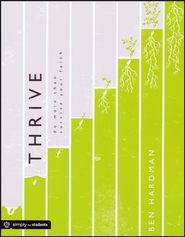 Thrive: Do More Than Survive Youth Faith  -     By: Ben Hardman
