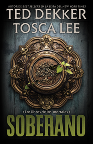 Soberano - eBook  -     By: Ted Dekker, Tosca Lee
