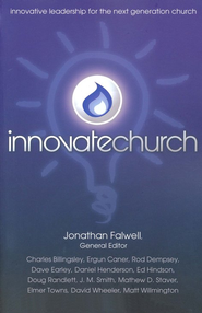 Innovatechurch: 8 Innovative Ways to Lead and Grow the Church  -              By: Jonathan Falwell