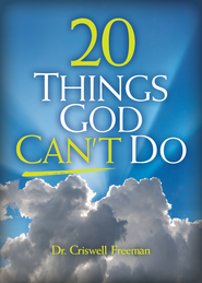 20 Things God Can't Do - eBook  -     By: Criswell Freeman