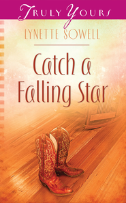 Catch a Falling Star - eBook  -     By: Lynette Sowell