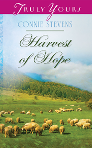 Harvest of Hope - eBook  -     By: Connie Stevens