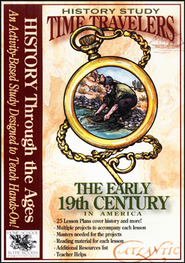 Time Travelers History Study: The Early 19th Century   -