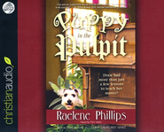 Puppy in the Pulpit: Dixie had more than just a few lessons to teach her master! Unabridged Audiobook on CD  -     Narrated By: Pam Ward     By: Raelene Phillips
