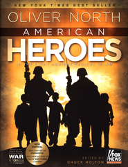 American Heroes in the Fight Against Radical Islam    -              By: Oliver North, Chuck Holton