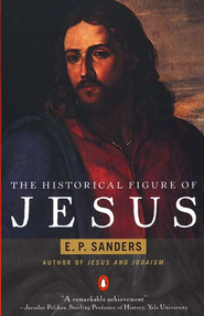 The Historical Figure of Jesus   -     By: E.P. Sanders