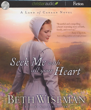 Seek Me With All Your Heart Unabridged Audiobook on CD  -     By: Beth Wiseman