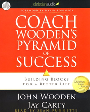 Coach Wooden's Pyramid of Success: Building Blocks for  a Better Life - unabridged audiobook on CD  -     By: John Wooden, Jay Carty