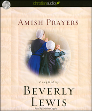 Amish Prayers--Unabridged Audiobook on CD   -     By: Beverly Lewis
