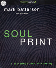 Soulprint: Discovering your Divine Destiny Unabridged Audiobook on CD  -     By: Mark Batterson