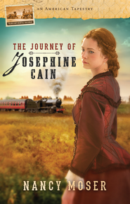 The Journey of Josephine Cain - eBook  -     By: Nancy Moser