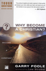 Why Become a Christian? Tough Questions, Revised Edition - Slightly Imperfect  -