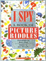 I Spy Picture Book Riddles  -     By: Jean Marzollo     Illustrated By: Walter Wick