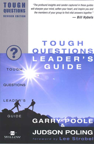 Tough Questions Leader's Guide Tough Questions, Revised Edition  -     By: Garry Poole, Judson Poling