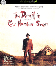 The Devil in Pew Number Seven: A True Story Unabridged Audiobook on CD  -     Narrated By: Pam Ward     By: Rebecca Nichols Alonzo, Bob DeMoss