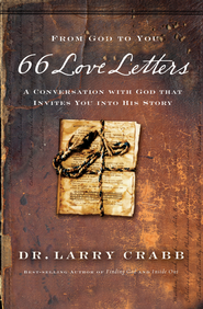 66 Love Letters: A Conversation with God That Invites You into His Story - eBook  -     By: Larry Crabb