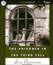 The Prisoner in the Third Cell Unabridged Audiobook on CD  -              Narrated By: Paul Michael                   By: Gene Edwards