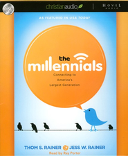 The Millennials: Connecting to America's Largest Generation Unabridged Audiobook on CD  -     Narrated By: Ray Porter     By: Thom S. Rainer, Jess Rainer