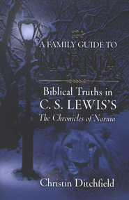 A Family Guide to Narnia  -     By: Christin Ditchfield