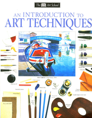 An Introduction to Art Techniques   -     By: DK Publishing