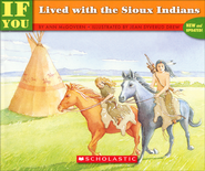 If You Lived with the Sioux Indians   -              By: Ann McGovern