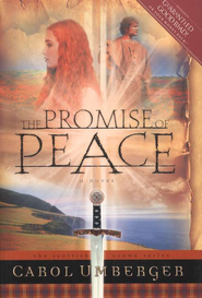 The Promise of Peace, Scottish Crown Series #4   -              By: Carol Umberger